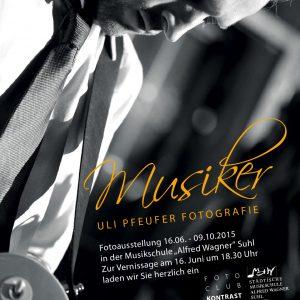 "Fotoausstellung ""Musiker"" . Uli Pfeufer . Musikschule Suhl . 2015 (Plakat, Foto: Uli Pfeufer, Gestaltung: Andreas Kuhrt)"