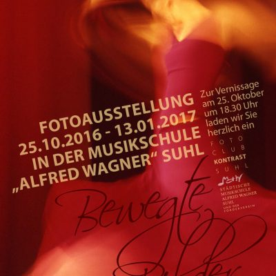 "Fotoausstellung ""Bewegte Bilder"" (Plakat) . Fotoclub Kontrast Suhl . Musikschule Suhl . 2016 (Foto: Günter Giese, Gestaltung: Andreas Kuhrt)"