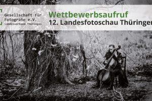 <b> Neuer Termin: 02.05.-19.07.2020</b> 12. Thüringer Landesfotoschau 2020 in Saalfeld