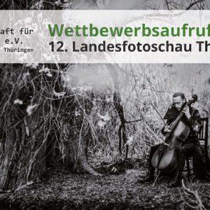 Aufruf zur 12. Landesfotoschau Thüringens 2020