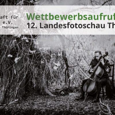 Aufruf zur 12. Landesfotoschau Thüringen 2020