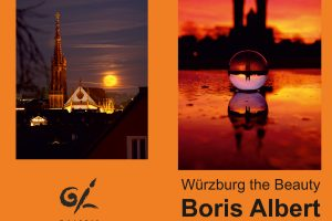 "<b>ab 25.05.2020</b> Fotoausstellung Boris Albert ""Würzburg the Beauty"" in Suhl"